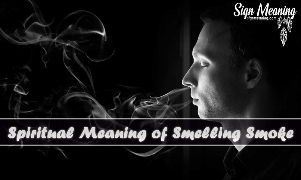 Spiritual Meaning of Smelling Smoke