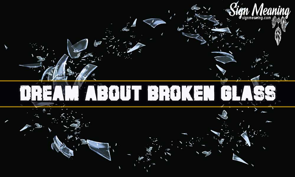 dream about broken glass