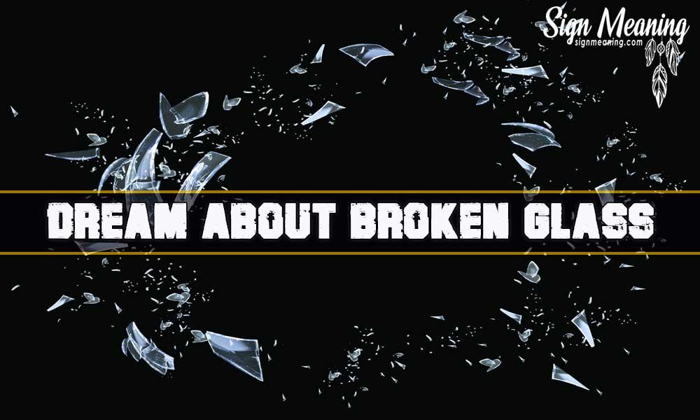 dream about broken glass