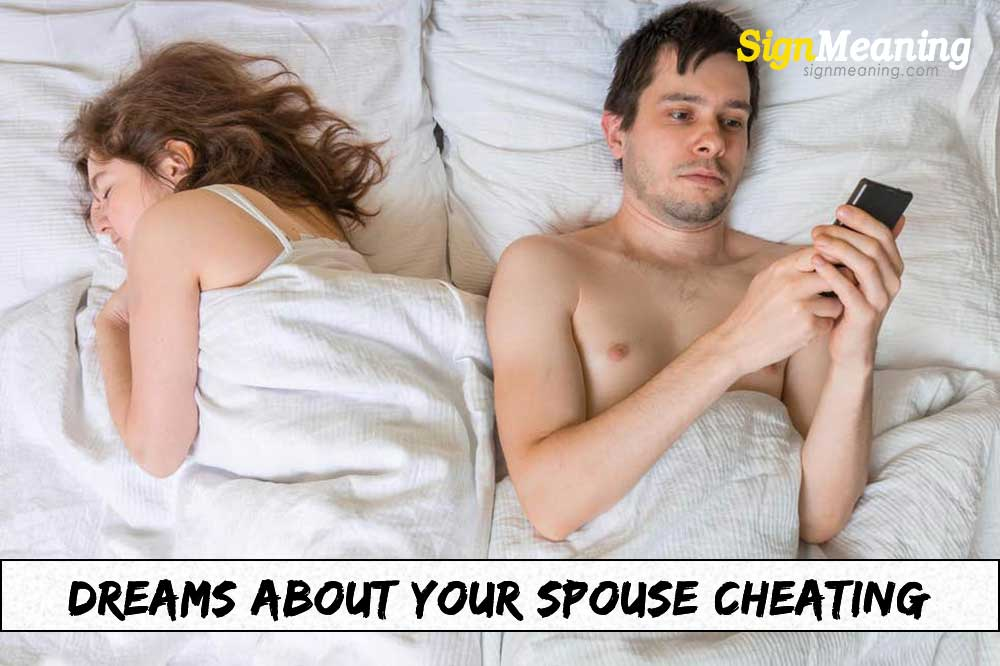 Dreams about Your Spouse Cheating