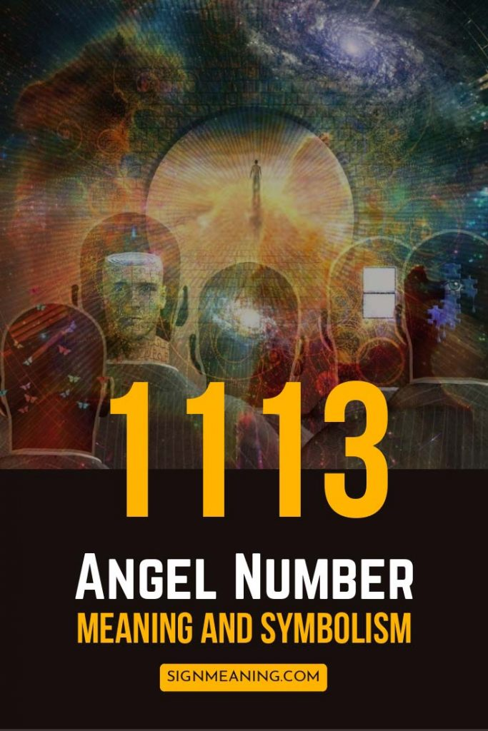 What To Do When You See 1113 Angel Number?